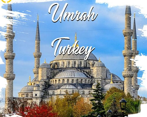 Turkey & Umrah 2019